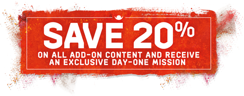 Save 20% on a all add-on content and receive an exclusive day-one mission